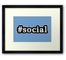 Social - Hashtag - Black & White Framed Print