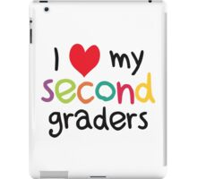 I Heart My Second Graders Teacher Love iPad Case/Skin