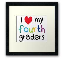 I Heart My Fourth Graders Teacher Love Framed Print
