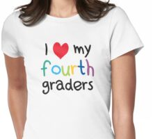 I Heart My Fourth Graders Teacher Love Womens Fitted T-Shirt