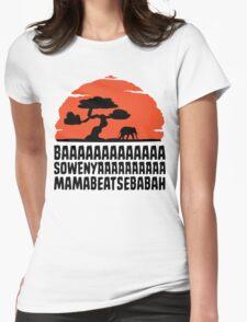 BAAAAAAAAAAAAA SOWENYAAAAAAAAAA MAMABEATSEBABAH T Shirt Womens Fitted T-Shirt