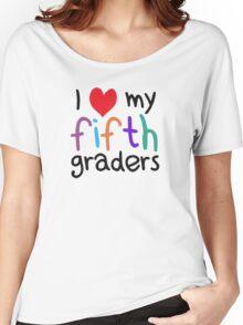 I Heart My Fifth Graders Teacher Love Women's Relaxed Fit T-Shirt