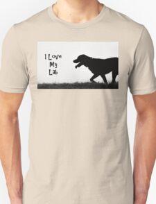 I Love my Lab Unisex T-Shirt