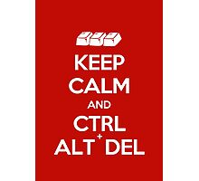 Keep Calm - Ctrl + Alt + Del Photographic Print