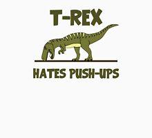 Tyrannosaurus Rex Dinosaur Hates Push Ups T-Shirt