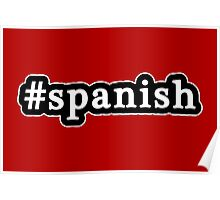 Spanish - Hashtag - Black & White Poster