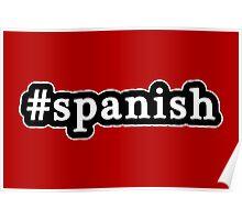 Spanish - Hashtag - Black & White Poster