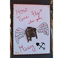 How Time Flys Photographic Print