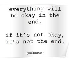 Everything will be okay quote Poster