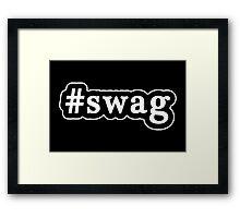 Swag - Hashtag - Black & White Framed Print