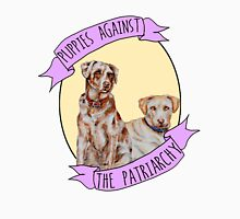 Puppies Against Patriarchy  Unisex T-Shirt