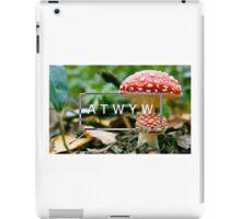 ATWYW - Fun Guy iPad Case/Skin