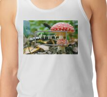 ATWYW - Fun Guy Tank Top