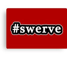 Swerve - Hashtag - Black & White Canvas Print
