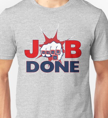 JOB DONE - 5X Super Bowl Champions! Unisex T-Shirt