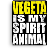 Vegeta is my Spirit Animal Canvas Print