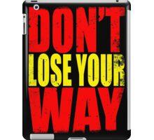 Don't Loose Your Way (Kill La Kill) iPad Case/Skin