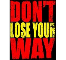Don't Loose Your Way (Kill La Kill) Photographic Print