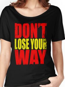 Don't Loose Your Way (Kill La Kill) Women's Relaxed Fit T-Shirt