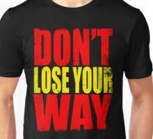 Don't Loose Your Way (Kill La Kill) Unisex T-Shirt