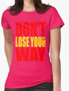 Don't Loose Your Way (Kill La Kill) Womens Fitted T-Shirt