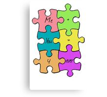 We Fit Together Canvas Print