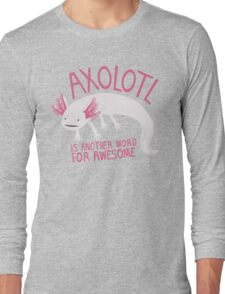 Another Word for Awesome Long Sleeve T-Shirt