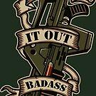 I am the ultimate badass ! by piercek26