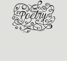 The Art of Poetry (Black) Unisex T-Shirt
