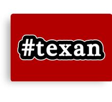 Texan - Hashtag - Black & White Canvas Print