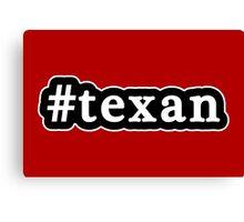 Texan - Hashtag - Black & White Canvas Print