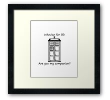 Are you my Companion? Framed Print