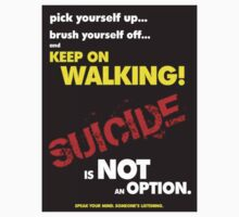 """Keep on walking..."" Suicide Awareness Campaign by Chris Dixon"
