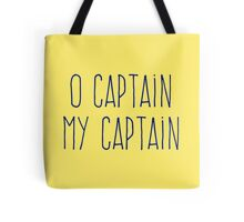 O Captain, My Captain (Handwriting Blue) Tote Bag