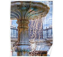 Over Flowing Fountain Poster