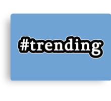 Trending - Hashtag - Black & White Canvas Print