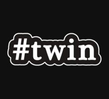 Twin - Hashtag - Black & White by graphix
