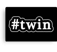 Twin - Hashtag - Black & White Canvas Print