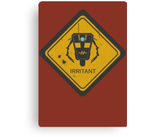 Caution: Irritant Canvas Print