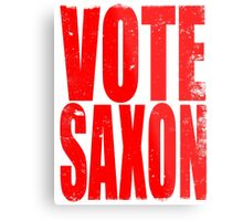 VOTE SAXON (the Master) Metal Print