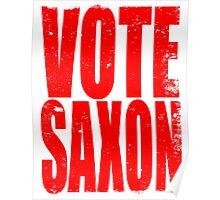 VOTE SAXON (the Master) Poster