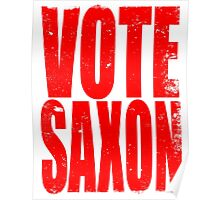 VOTE SAXON (the Master) Poster