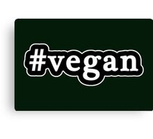 Vegan - Hashtag - Black & White Canvas Print