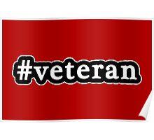 Veteran - Hashtag - Black & White Poster