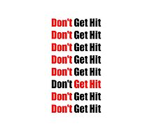 Don't Get Hit  (Isai) - Red/Black Photographic Print