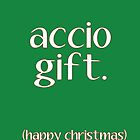 Accio Gift by writerfolk
