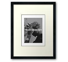 "Tupac ""Trust Nobody"" Tumblr  Framed Print"