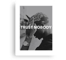 "Tupac ""Trust Nobody"" Tumblr  Canvas Print"