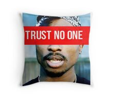 2PAC Trust No One Supreme SALE! Throw Pillow