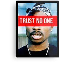2PAC Trust No One Supreme SALE! Metal Print